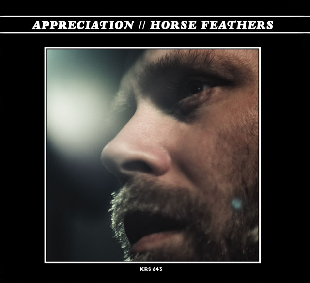 Horse Feathers 'Appreciation'